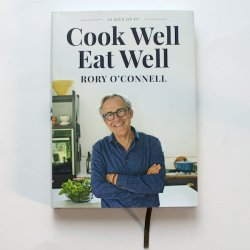 Cook Well Eat Well  by Rory O'Connell