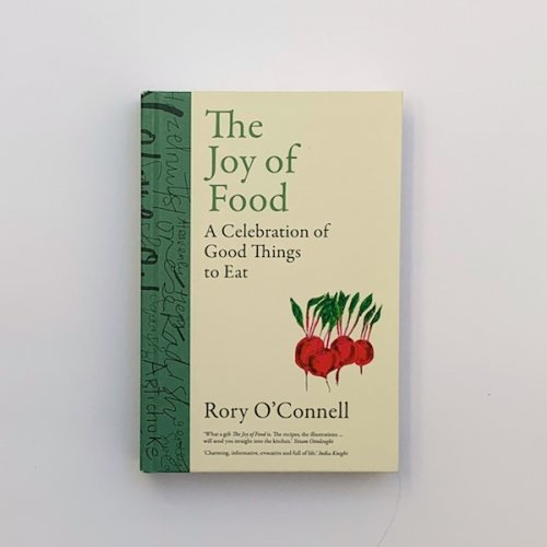 The Joy of Food by Rory O'Connell